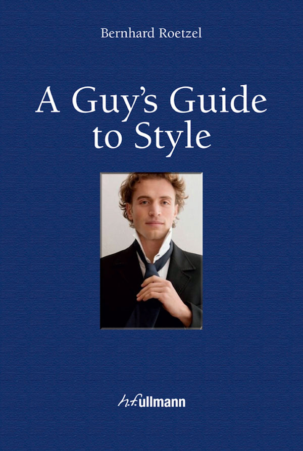 """A Guy's Guide to Style"" by Bernhard Roetzel"