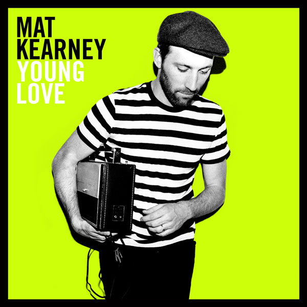 """Young Love"" Album by Mat Kearney"